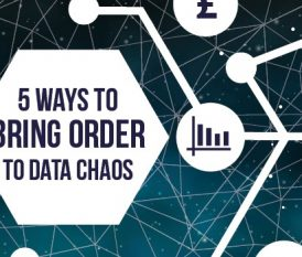 5 Ways to Bring Order to Data Chaos