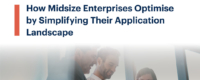 How Midsize Enterprises Optimise by Simplifying Their Application Landscape